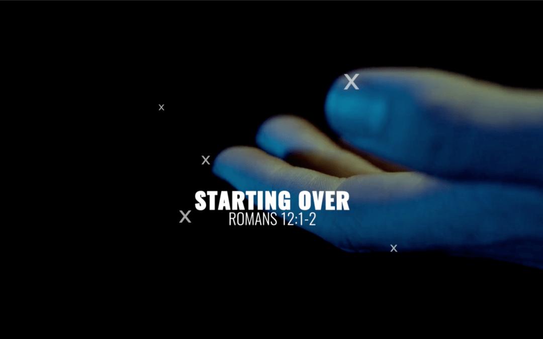 Starting Over – 3