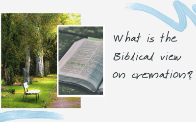 "You Ask, We Answer: ""What is the Biblical view on cremation?"""