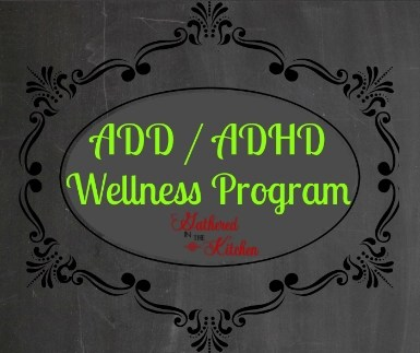 ADD / ADHD Wellness Program