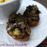 Mushroom Sausage Bruschetta