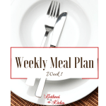 Weekly Meal Plan: Weekly Series #1