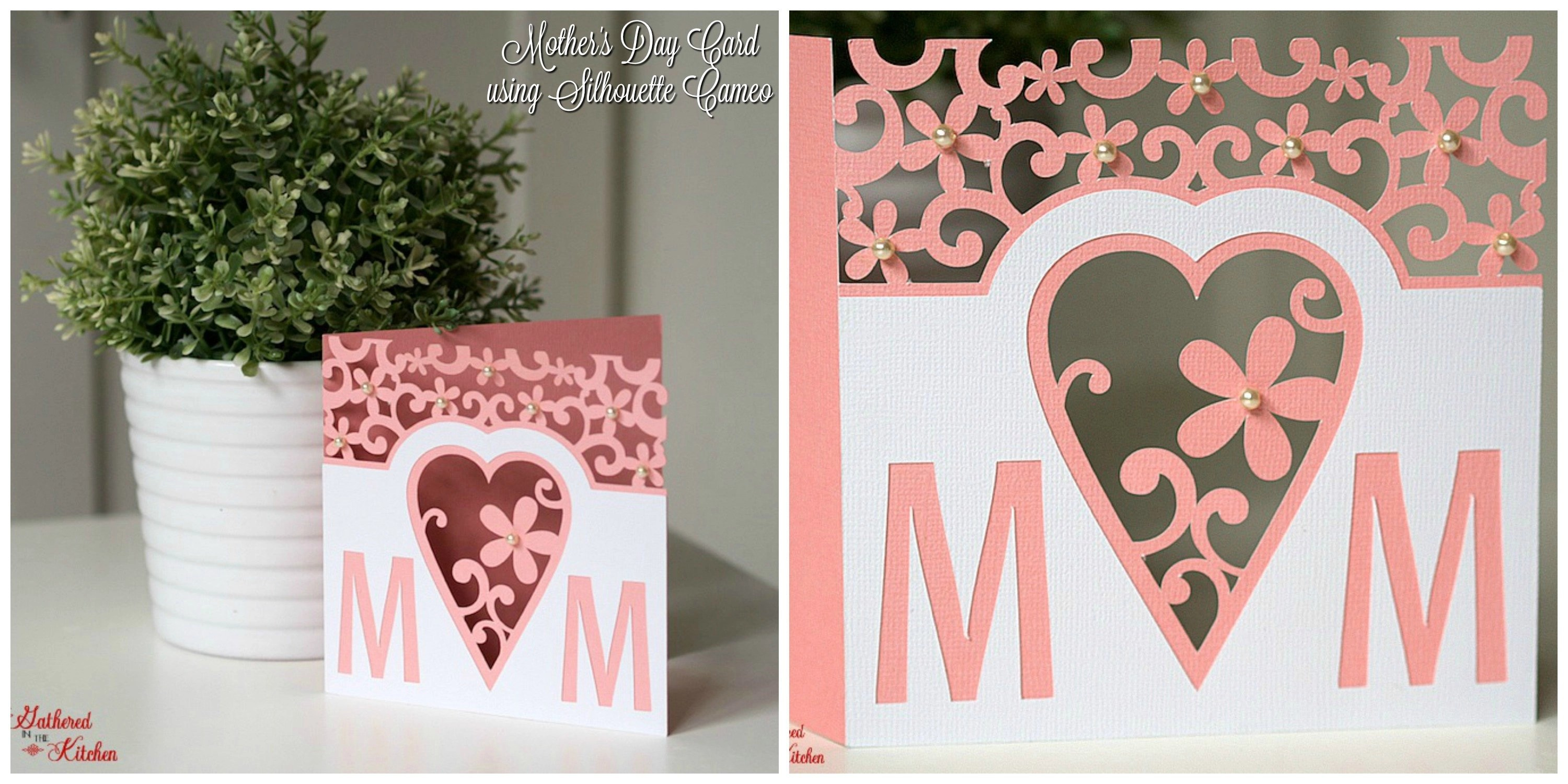 How To Make A Card Using A Silhouette Cameo Gathered In The Kitchen