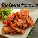 Trio Cheese Pasta Bake