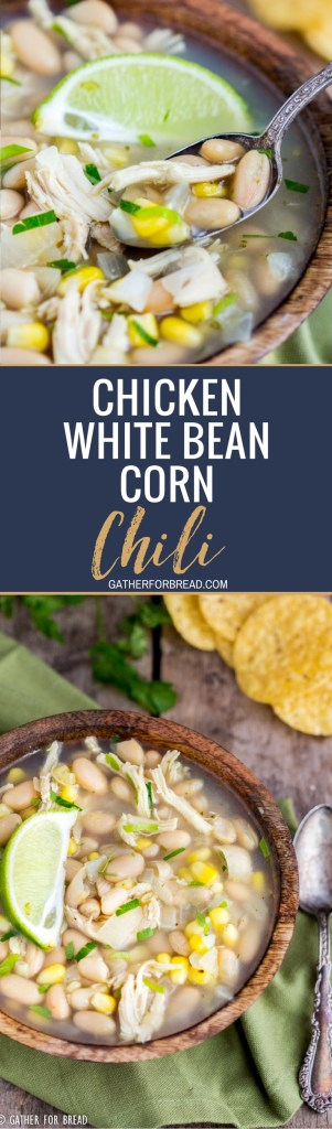 Chicken White Bean Corn Chili - You've got to try this white chicken chili with corn. This hearty recipe is perfect for dinner, easy to make and healthy too! Make this for the cold winternights!