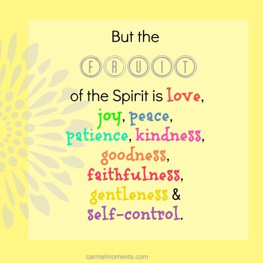 Fruit of the spirit is Galatians 5:22