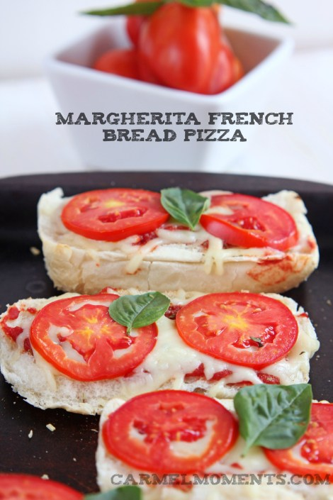 Margherita French Bread Pizza | Carmel Moments