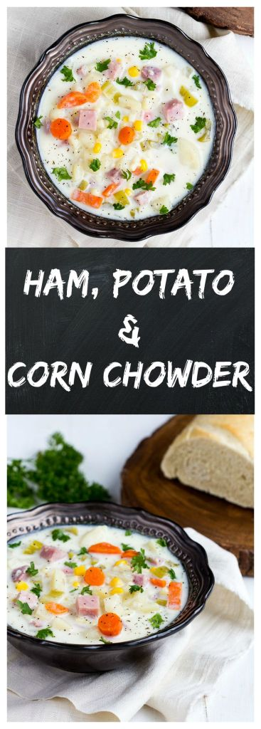 Ham Potato Corn Chowder | Gather for Bread
