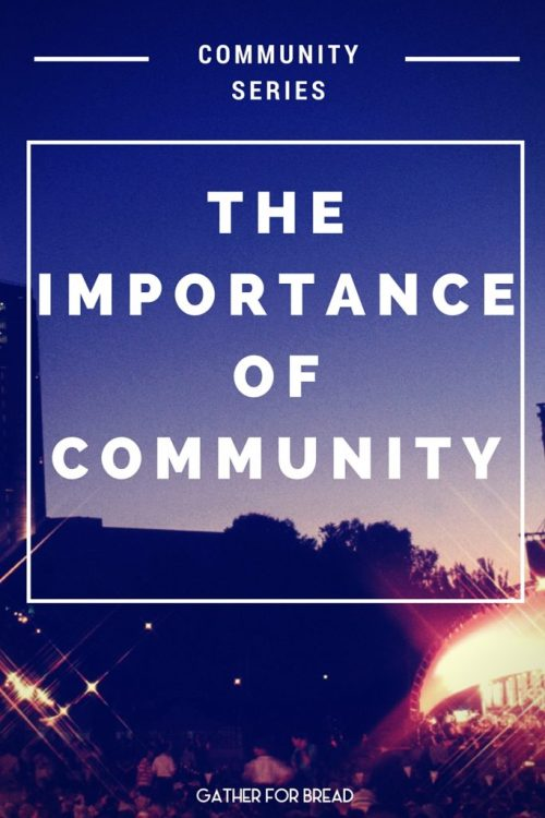 The Importance of Community