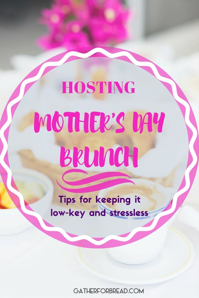 Hosting Mother's Day Brunch