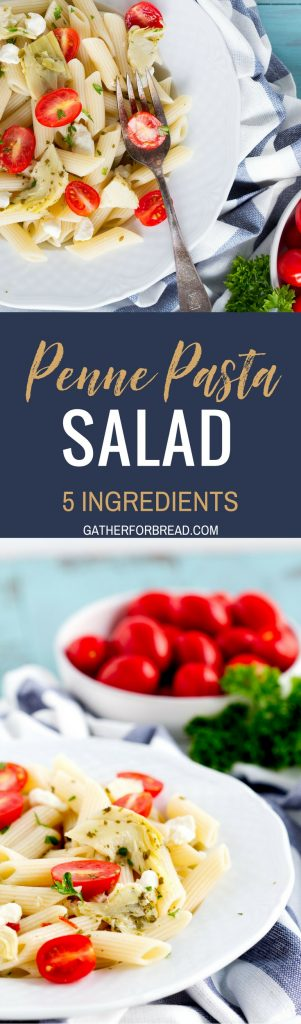 5 Ingredient Penne Pasta Salad - Delicious, simple penne pasta salad recipe that's ready in 20 minutes. Perfect for summer side dishes. Combines artichokes, tomatoes, feta and pasta for an amazing pasta salad.