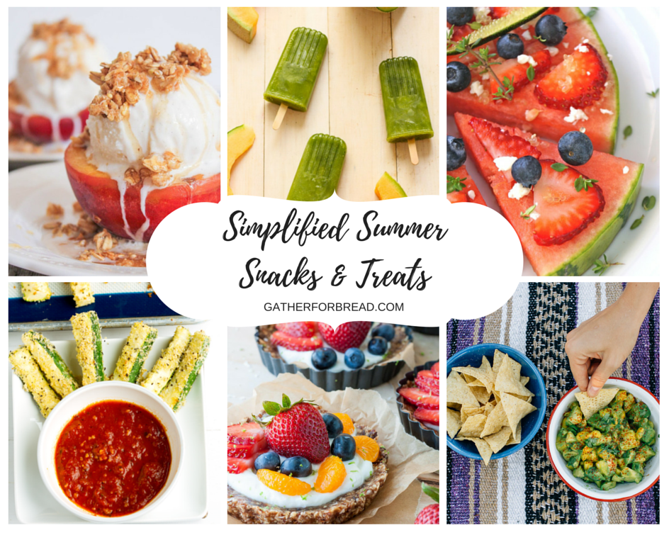 Simplified Summer Snacks and Treats
