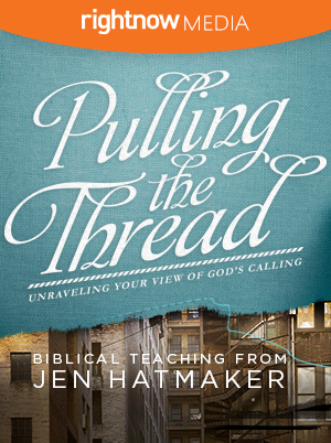 Pulling Threads - Right Now Media