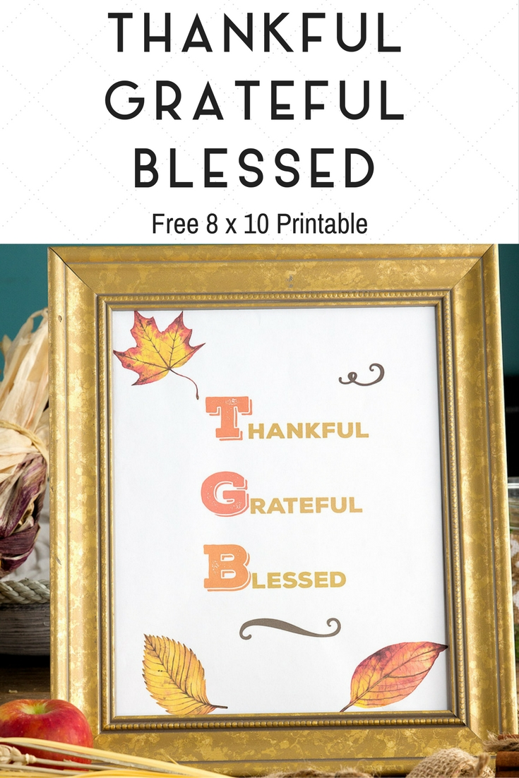 Thankful Grateful Blessed - FREE Printable
