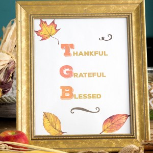 Thankful Grateful Blessed Printable for Thanksgiving