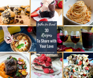 30 Recipes to Share with Your Love