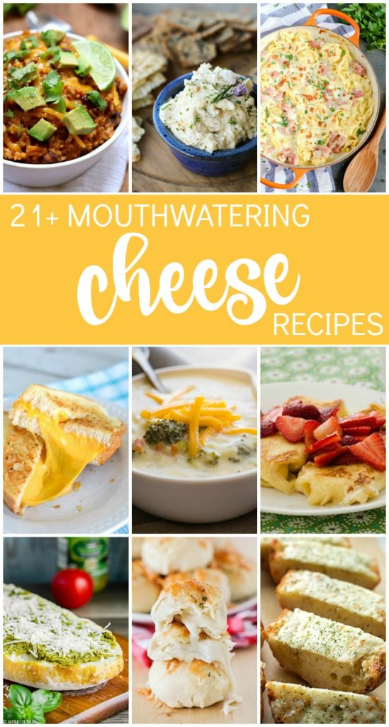 21 Mouthwatering Cheese Recipes