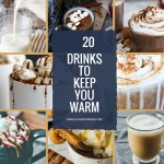 Drinks to Keep You Warm