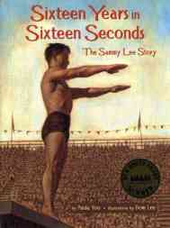 https://gatheringbooks.org/2015/08/12/nonfiction-wednesday-a-young-boys-story-of-determination-as-told-by-paula-yoo-in-sixteen-years-in-sixteen-seconds-the-sammy-lee-story/