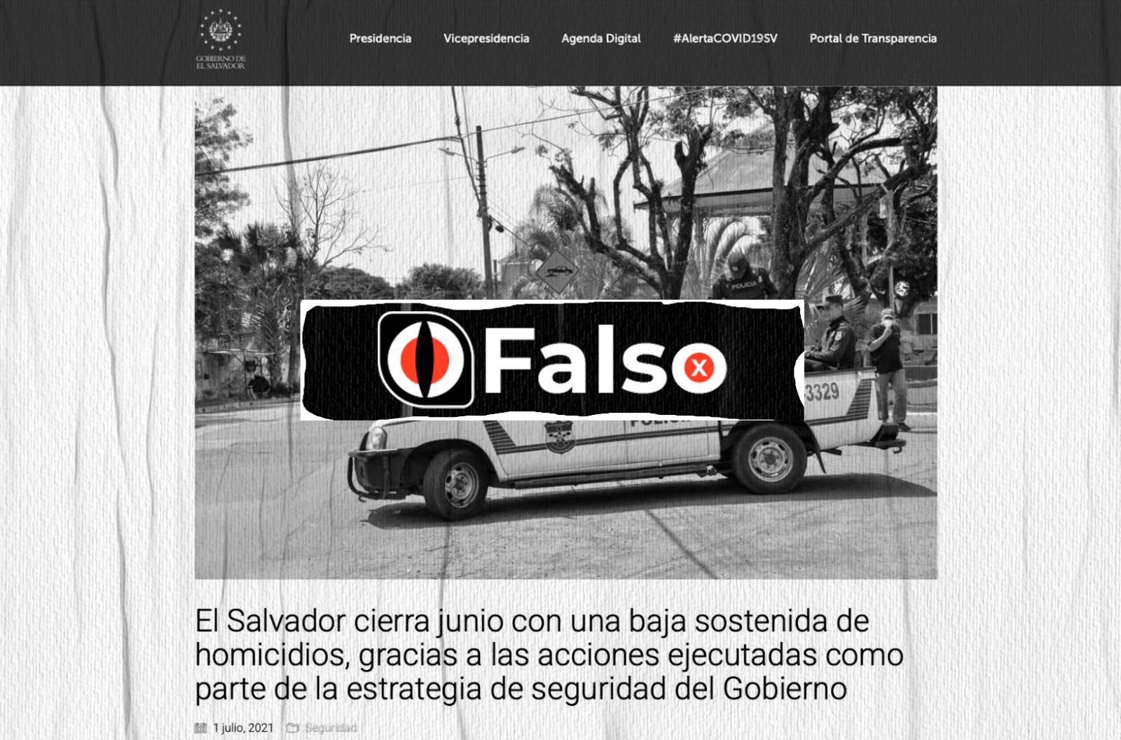 """Es falsa la afirmación de que """"El Salvador registró una baja sostenida en los homicidios al cierre de junio"""""""
