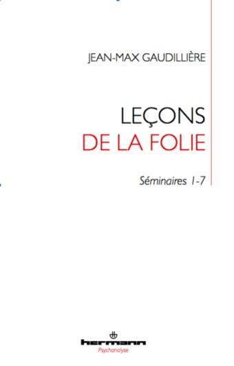 Lecon-de-folie-Seminaires-Gaudilliere-Davoine