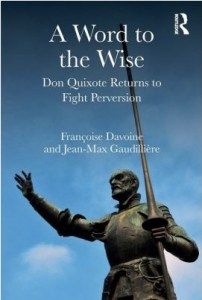 A Word to the Wise: Don Quixote Returns to Fight Perversion