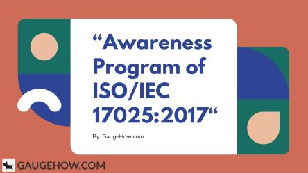 https://i2.wp.com/gaugehow.com/wp-content/uploads/2020/05/%E2%80%9CAwareness-Program-of-ISO_IEC-17025_2017%E2%80%9C.png?fit=444%2C250&ssl=1