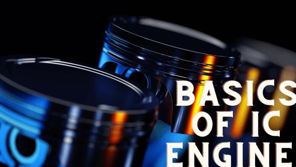 basics of ic engine