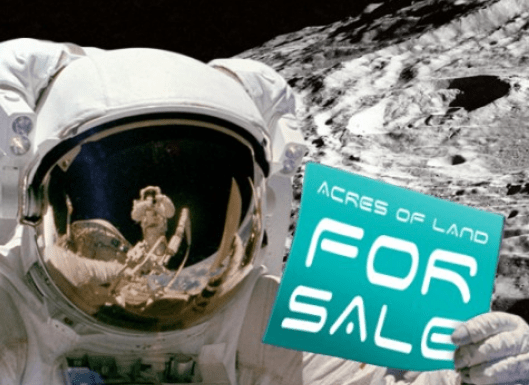 Who Wants To Buy Land on The Moon?