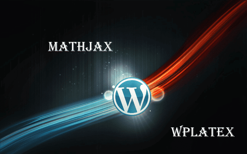 MathJax but WPLaTeX