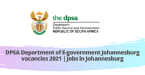 DPSA Department of E-government Johannesburg vacancies 2021 | Jobs in Johannesburg
