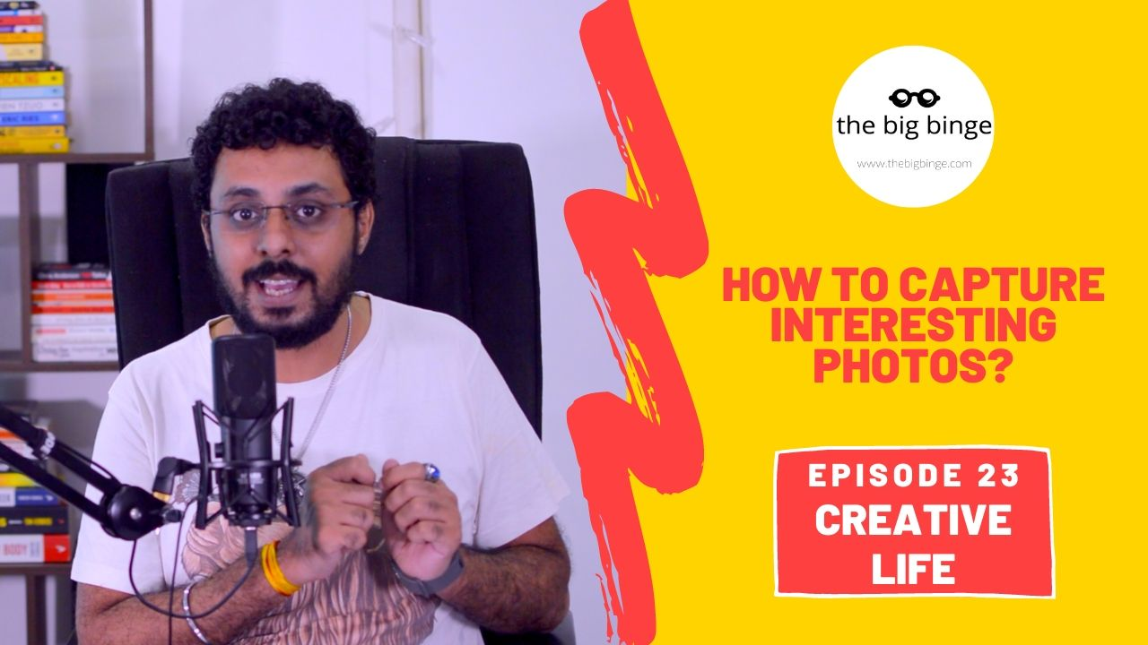 How to capture interesting photos