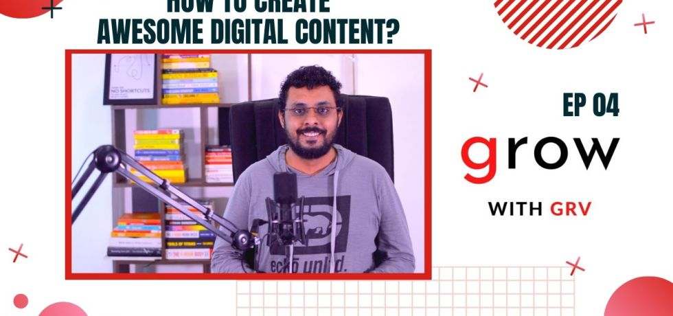 How to create awesome digital content