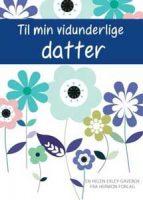 Bok - Til min vidunderlige datter Image