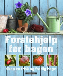 Bok - Førstehjelp for hagen - Skap en frisk og frodig hage Image