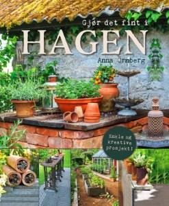 Bok - Gjør det fint i hagen (Enkle og kreative prosjekter) Image