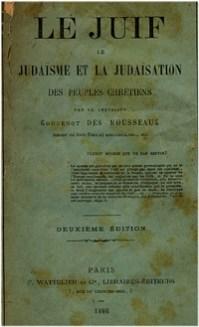 Le Juif, le Judaisme et la judaisation des peuples chrétiens Os Protocolos dos Sábios de Sião