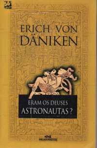 livro-eram-os-deuses-astronautas-erich-von-daniken-990211-mlb20487050215_112015-f