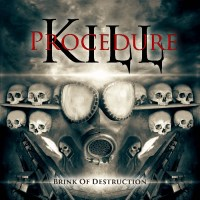 Kill-Procedure-Brink-of-Destruction-2017