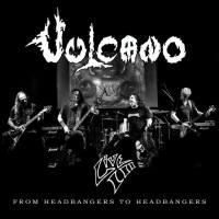 Vulcano - Live III From Headbangers to Headbangers