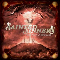 Sainted Sinners Back with a Vengeance