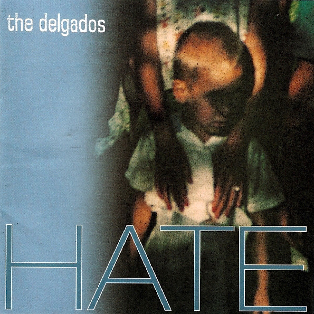 front cover of The Delgados album hate