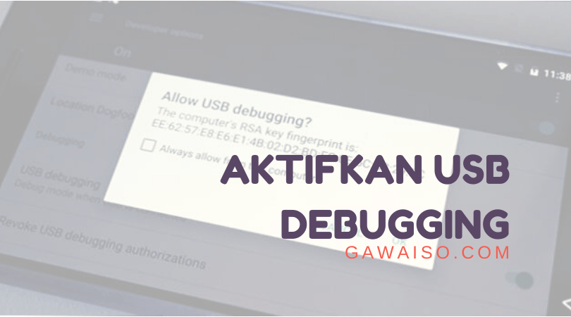 cara mengaktifkan usb debugging featured