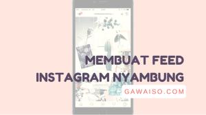 cara membuat feed instagram nyambung featured