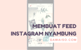 cara membuat feed instagram nyambung featured