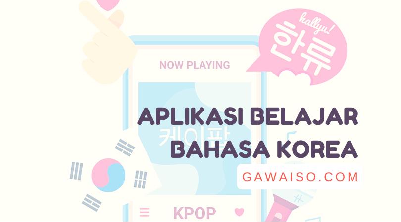 daftar aplikasi belajar bahasa korea terbaik di android gratis play store