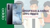 spesifikasi dan harga oppo reno3 indonesia terbaru baru dan bekas