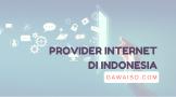 daftar provider internet di indonesia yang tercepat dan terbaik indihome biznet moratel oxygen cbn mnc play transvision groovy xl home firstmedia myrepublic