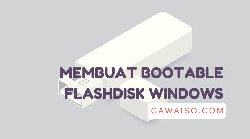 cara membuat bootable flashdisk windows dengan rufus windows 10 8 7 usb bootable