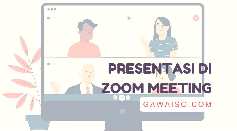 cara presentasi di zoom meeting laptop pc dan hp