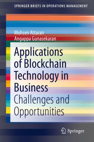 Applications of Blockchain Technology in Business: Challenges and Opportunities